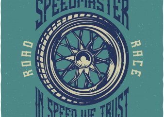 Genuine tyres speedmaster. Vector t-shirt design buy t shirt design