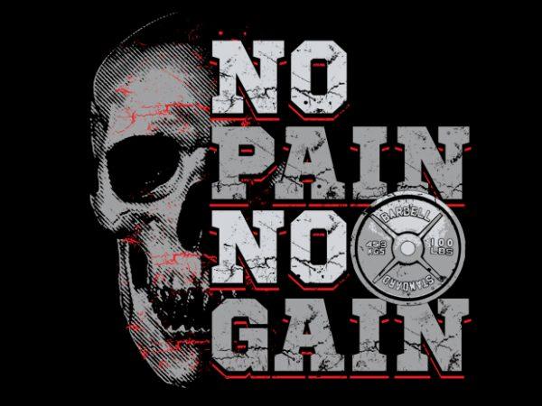 No Pain No Gain T shirt vector artwork