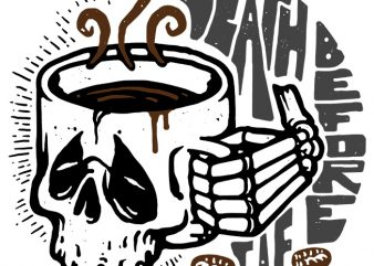 Death Before Decaf buy t shirt design