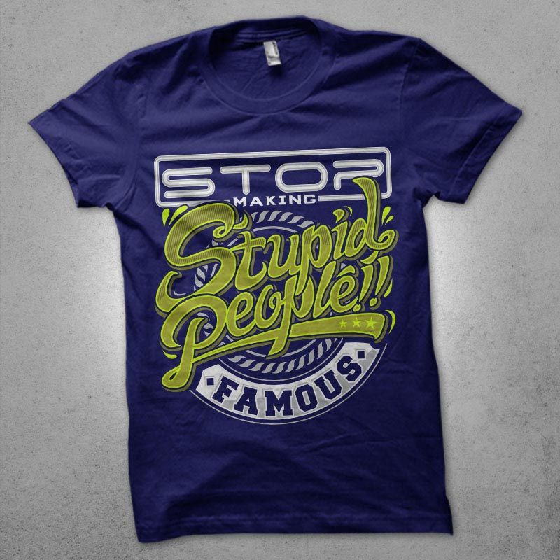 don't be stupid buy t shirt design