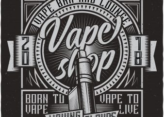 Vape shop. Vector t-shirt design buy t shirt design