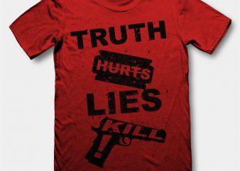Truth Hurts t-shirt design buy t shirt design