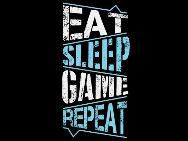 Eat Sleep Game Repeat vector clipart