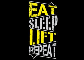 Eat sleep lift repeat vector clipart