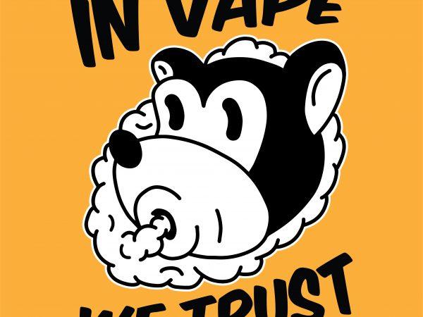 In vape we trust. Vector t-shirt design
