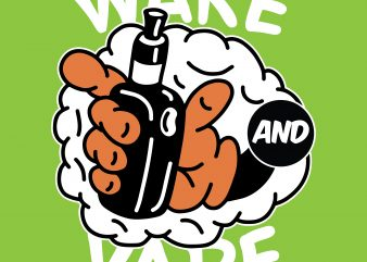 Wake and vape. Vector t-shirt design buy t shirt design