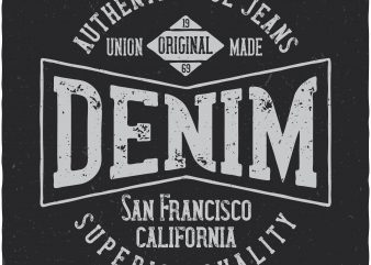 Denim label. Vector t-shirt design buy t shirt design