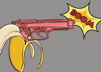 Banana gun buy t shirt design