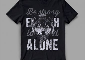 Wolf Alone Vector t-shirt design