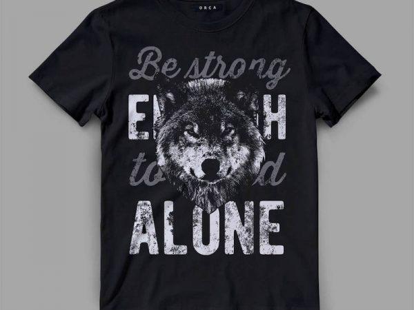 Wolf Alone Vector t-shirt design