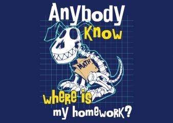 Homework Dog buy t shirt design