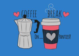 Coffee Break t shirt vector file