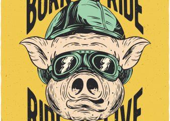 Biker pig. Vector t-shirt design buy t shirt design