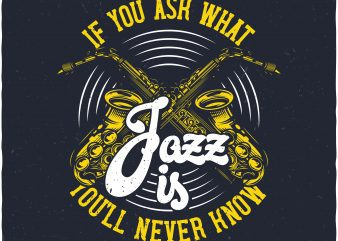 Jazz. Vector T-Shirt Design buy t shirt design