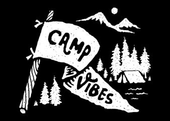 Camp Vibes t shirt design t shirt vector