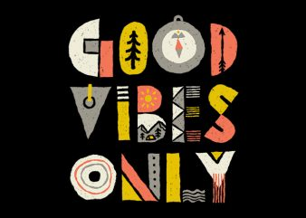 Good Vibes Only t shirt design template