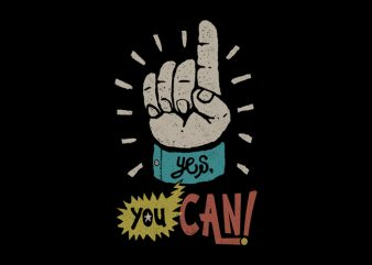 Yes, You Can! t shirt design template