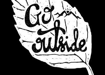 Go Outside t shirt vector