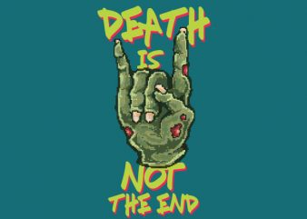Death Is Not The End tshirt design