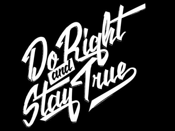 Do Right t shirt vector illustration