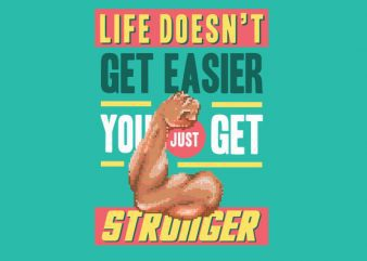 Get Stronger Vector t-shirt design buy t shirt design