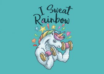 I Sweat Rainbow shirt design