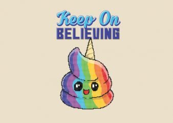 Keep On Believing Unicorn Pixel Art shirt design buy t shirt design