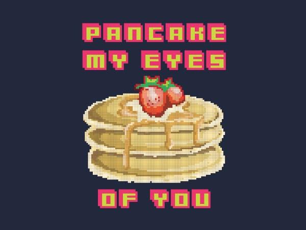 Pancake My Eyes Vector t-shirt design