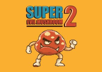 Super Evil Mushroom tshirt design buy t shirt design