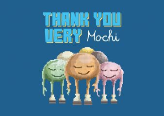 Thank You Very Mochi Vector t-shirt design buy t shirt design