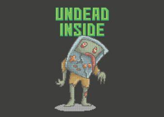 Undead Inside Vector t-shirt design t shirt vector