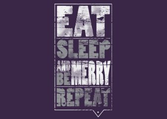 Eat sleep be merry repeat vector clipart