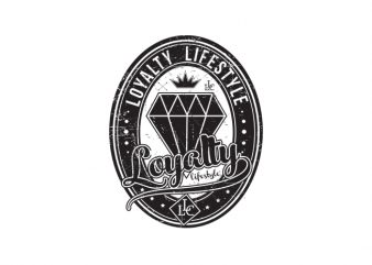loyalty lifestyle buy t shirt design