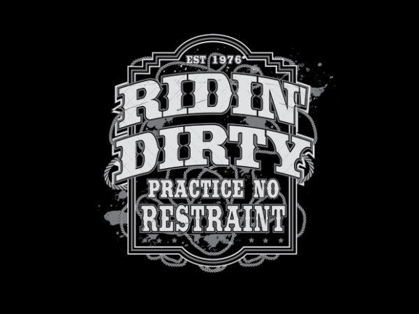 Ridin' Dirty t shirt design online