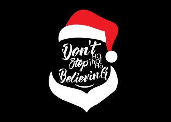 don't stop believing t shirt vector illustration