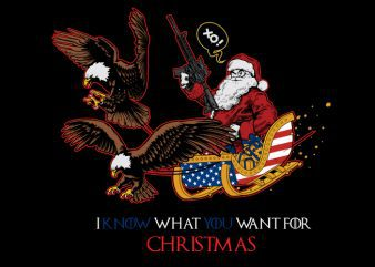 i know what you want for christmas buy t shirt design