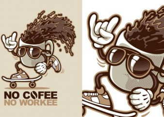 No Cofee No Workee T shirt vector artwork