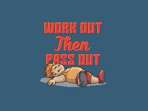 Work Out Then Pass Out Vector t-shirt design
