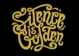Silence is golden t shirt template vector