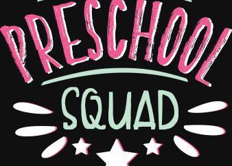 Preeschool Squad T-Shirt Design buy t shirt design