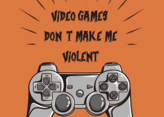 Violent games buy t shirt design