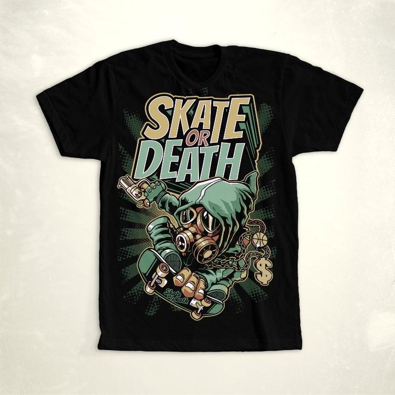 Skate Or Death buy t shirt design