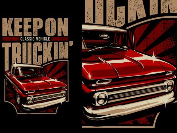 Truckin' t shirt designs for sale