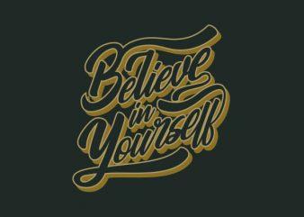 Believe In Yourself Vector t-shirt design buy t shirt design