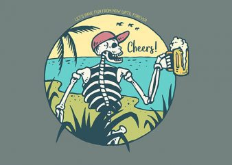 Cheers Skull Vector t-shirt design buy t shirt design