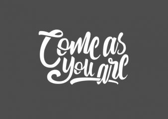 Come As You Are Vector t-shirt design buy t shirt design