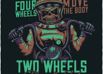 Two wheels move the soul. Vector T-Shirt Design buy t shirt design