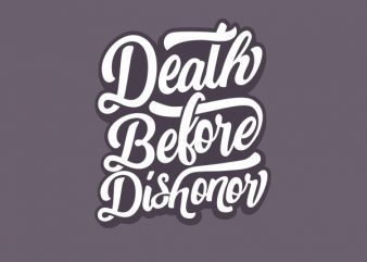 Death Before Dishonor tshirt design buy t shirt design