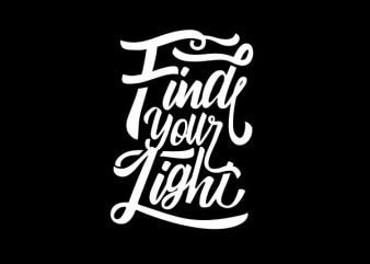 Find Your Light Vector t-shirt design buy t shirt design