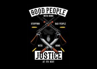 Good People With Guns Graphic t-shirt design buy t shirt design